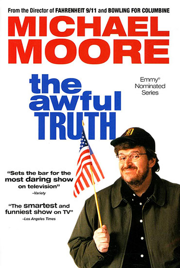 the awful truth michael moore