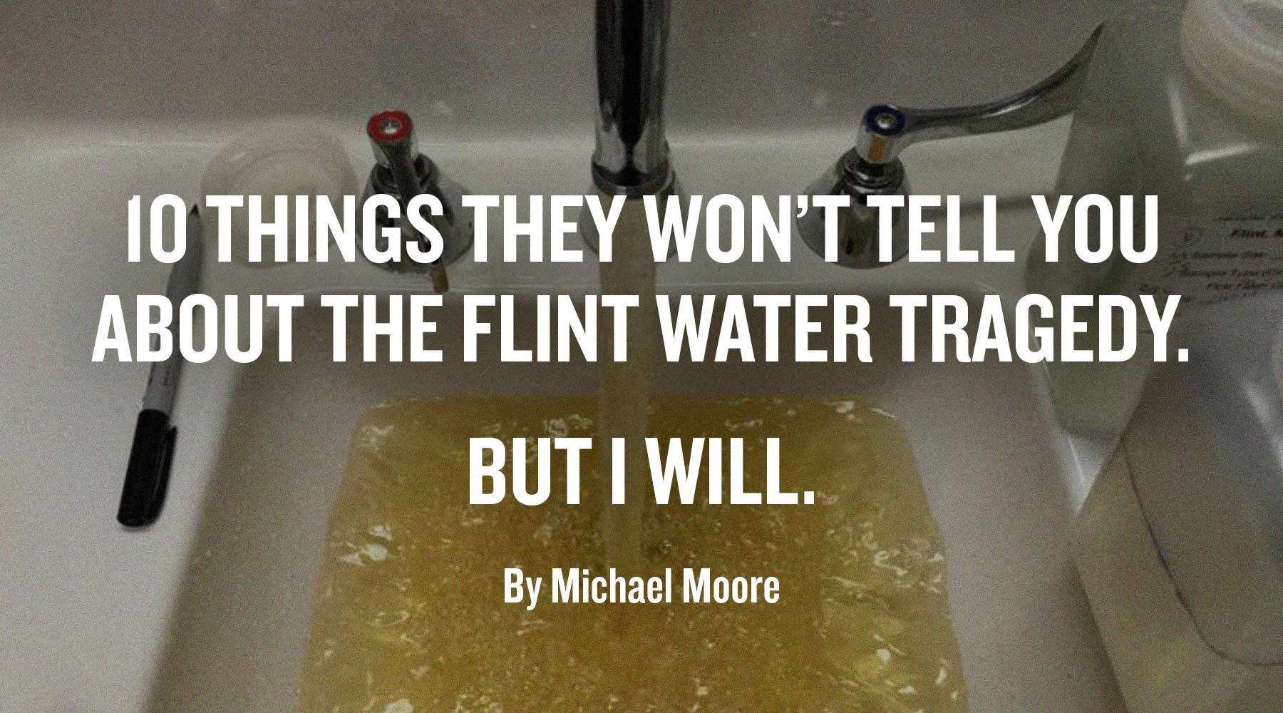 10 Things They Won't Tell You About the Flint Water Tragedy